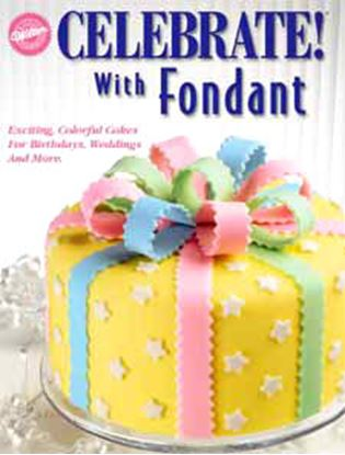 Celebrate with Fondant Book Each